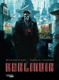 Reinhard Kleist / Tobias O. Meissner - Berlinoir  4/5 Sterne