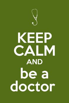 3 jobs i would like to have Keep Calm and be a doctor Medical Quotes, Medical Humor, Medical Science, Study Motivation Quotes, School Motivation, Medical Students, Medical School, Doctor Quotes, Medicine Doctor