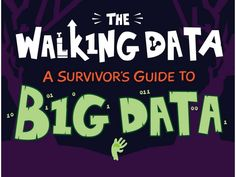 The Walking Data: A Survivors Guide to Big Data by MapR Technologies via slideshare