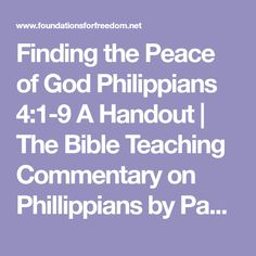 Finding the Peace of God Philippians 4:1-9 A Handout | The Bible Teaching Commentary on Phillippians by Paul J. Bucknell