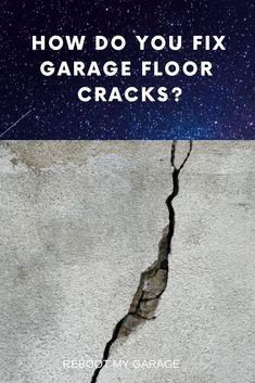 How do you fix garage floor cracks