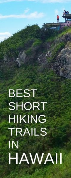 Best short hiking trails in Hawaii. Oahu hikes for vacation ideas and list of things to do on Oahu, part of perfect 3 day itinerary, 5 day, 7 day! Outdoor activities on a budget to save money on day trip adventure from Waikiki or Honolulu, near Kailua, North Shore. Free, cheap. Beaches and snorkeling nearby. Bucket list dream destinations, honeymoon. Tips for what to wear hiking and what to pack for Hawaii packing list. Oahu travel guide. #hawaii #oahu