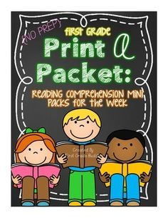 1st Grade Print a Packet: NO PREP Reading Comprehension Mini Packs for the Week