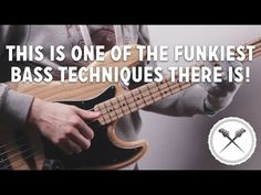 This is One of The Funkiest Bass Techniques There Is! (L#113) - YouTube