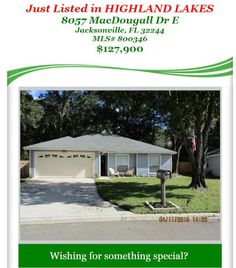 Just Listed in HIGHLAND LAKES: 8057 MacDougall Dr E, Jacksonville, FL 32244, MLS# 800346, $127,900. Brought to you by INI Realty Investments Inc., the first 100% Commission Real estate Office in Jacksonville, FL. www.100RealestateJax.com