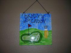 Daddy's lil Caddy footprint art #golf