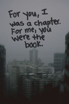 "Top 70 Broken Heart Quotes And Heartbroken Sayings - Page 6 of 7 ""For you, I was a chapter. for me, you were the book. New Quotes, Change Quotes, Words Quotes, Quotes To Live By, Inspirational Quotes, Best Friend Breakup Quotes, Friendship Breakup Quotes, Breakup Funny, Hair Quotes"