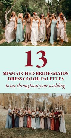 Whether you're choosing colors for your wedding or just your bridal party, use these 13 mismatched bridesmaids dress color palettes to inspire your day!