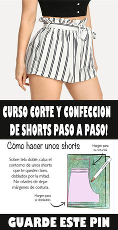 CURSO CORTE Y CONFECCION   DE SHORTS PASO A PASO! #costura #corte #confeccion #short #taller #curso #patrones #ideas Make Your Own Clothes, Diy Clothes, Sewing Hacks, Sewing Tutorials, Sewing Tips, Learn To Sew, Patterned Shorts, Casual Shorts, Gym Shorts Womens
