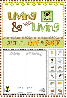 PHONICS-BASED: Sorting/Cut & Paste Worksheets (living & non-living things); CVC, initial consonant blends, ending consonant blends, digraphs.