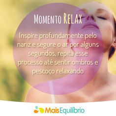Relaxe que hoje é o seu dia de folga. Faça alguns exercícios de respiração e sinta o seu corpo relaxado e sua mente calma! http://maisequilibrio.com.br/dicas-para-relaxar-7-1-6-813-e-27.html#aba-coluna4