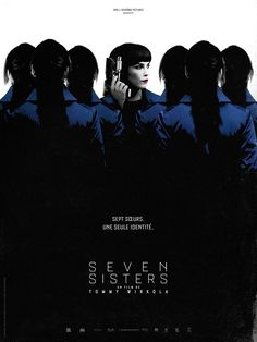 Seven Sisters (known as What Happened to Monday) is a 2017 science fiction thriller film directed by Tommy Wirkola. Cinema Movies, Hd Movies, Movies To Watch, Movies Online, Movies And Tv Shows, Movie Tv, Movie List, Movie Theater, Glenn Close