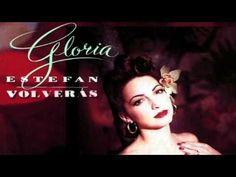 Gloria Estefan - Volverás (Audio) - YouTube