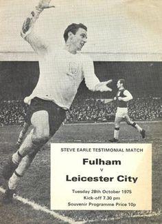 Fulham v Leicester City official programme 28/10/1975 Steve Earle Testimonial Match