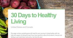 30 Days to Healthy Living - United States and Canada by Deana Wilkinson
