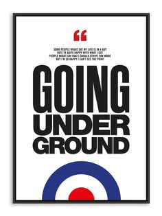 The Jam – Going Underground – Poster Print Anthony Bourdain Quotes, Mod Music, Vespa, Band Posters, Music Posters, One Step Beyond, Iphone Homescreen Wallpaper, Mod Girl, Paul Weller