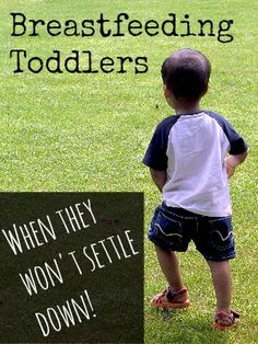 Breastfeeding Toddlers - What do you do when they just won't settle down? Read what you can do to help your toddler settle down! Breastfeeding Support Group, Breastfeeding Toddlers, Extended Breastfeeding, Stopping Breastfeeding, Toddler Age, Toddler Preschool, Toddler Activities, Natural Parenting, Triplets