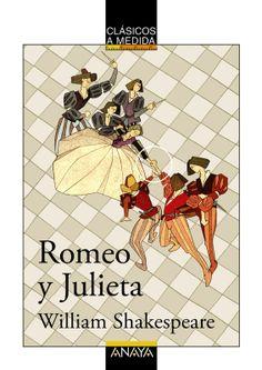 """""""Romeo y Julieta"""" de William Shakespeare."""