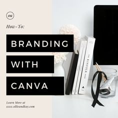 How to Design for your Brand in Canva