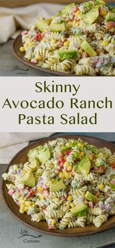 Skinny Avocado Ranch Pasta Salad is a nice creamy flavorful summer side dish salad recipes Healthy Pasta Salad, Best Pasta Salad, Summer Pasta Salad, Healthy Pastas, Pasta Salad Recipes, Summer Salads, Healthy Recipes, Vegan Pasta, Skinny Pasta Salads