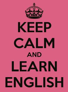 Keep Calm and learn English #language #english #travel