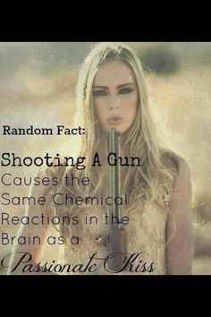 That's cool, but you probably shouldn't be pointing the gun at your face like the girl in this pic.