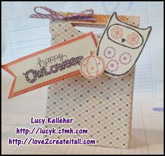 What a Hoot!  August 2014 Stamp of the Month  Halloween treat bag  Only $5 with a qualifying purchase!  Click here for more info:  http://lucyk.ctmh.com  Lucy Kelleher - Close to My Heart Independent Consultant