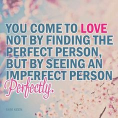 Imperfectly person perfectly...