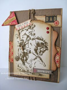 masculine card by Hannah at Scrapbooker's Paradise Happy Birthday Dad, Birthday Cards, Western Theme, Western Style, Horse Cards, Diy Cards, Handmade Cards, Fathers Day Cards, Cowboy And Cowgirl