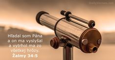 Žalmy 34:5 - DailyVerses.net Seek The Lord, Deliver Me, Daily Bible, Daily Gospel, New King James Version, Bible Verses, Verse Of The Day, Psalm 34 5, Binoculars