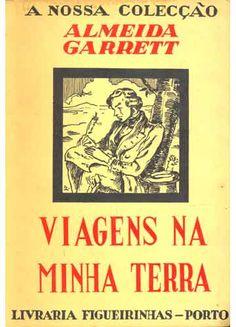 Do livro Viagens na Minha Terra, de Almeida Garrett - A Mulher Que Ama Livros