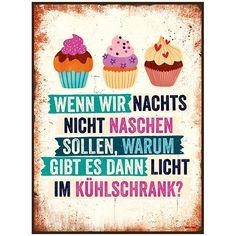 """Schild mit Spruch: """"Wenn wir nachts nicht naschen sollen, warum gibt es dann Licht im Kühlschrank?"""". Schnelle Lieferung aus der Schweiz. 100% Zufriedenheit."""