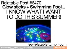 Girls, I think we need to have a night time pool party.