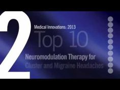 Neuromodulation Therapy for Cluster and Migraine Headaches