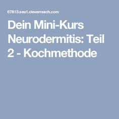 Dein Mini-Kurs Neurodermitis: Teil 2 - Kochmethode