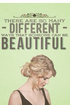 Taylor Swift - There are so many ways you can be beautiful ! Taylor Swift Quotes, Taylor Swift Fan, Taylor Alison Swift, No Ordinary Girl, Some Quotes, Celebs, Celebrities, Role Models, Make Me Smile