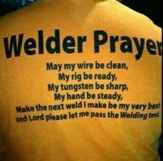 A welders prayer