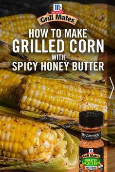 Grilled corn is a must-have at your summer BBQ. Take your corn on the cob to the next level with an epic butter that blends sweet heat with a flavorful garlic and herb seasoning. Corn Dishes, Veggie Dishes, Side Dishes, Great Recipes, Snack Recipes, Favorite Recipes, Snacks, Homemade Honey Butter Recipe, Grilling Recipes