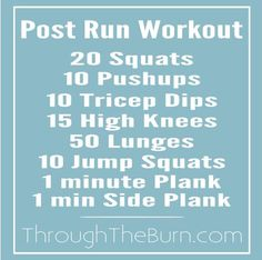 Post run workout to help you continue to burn those calories and can be done in 10 minutes!