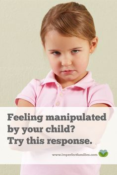 Feeling manipulated? How to respond when your child cries, whines and argues to get their way!