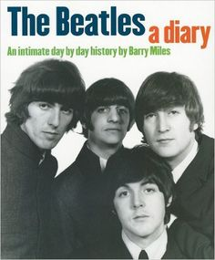 """The """"Beatles"""": A Diary by Barry Miles 9-Oct-2007 Paperback: Amazon.es: Barry Miles: Libros"""