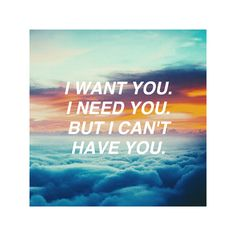 I want you. I need you. But I can't have you. Cant Have You, I Need You, I Cant, Be Yourself Quotes, Things I Want, Inspiration, Need You, Biblical Inspiration, Inhalation