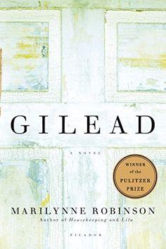 Gilead: A Novel - Kindle