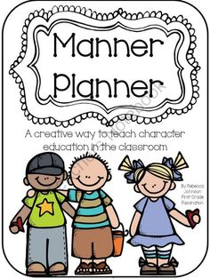 Manner Planner from First Grade Fascination on TeachersNotebook.com (49 pages)  - Manner Planner for teaching character education