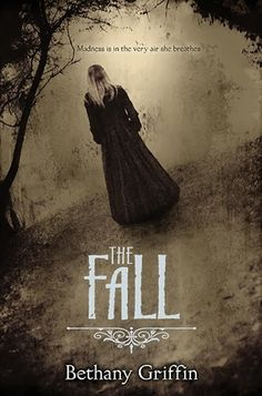 THE FALL - Bethany Griffin (The Book Addict's Guide)