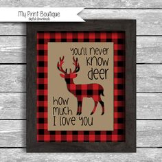 Instant Download Buffalo Plaid You'll Never Know DEER How Much I love You - 8x10 Inch Digital JPG Lumberjack Forrest Nursery Decor Baby Shower Decoration DIY Printable by MyPrintBoutique on Etsy
