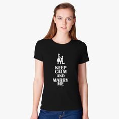 e07fa83c1030c Keep Calm and Marry Me Women s T-shirt