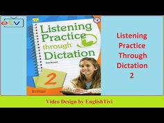 Listening Practice Through Dictation 2 Unit 1 - 40 ● English Listening Practice ✔ - YouTube