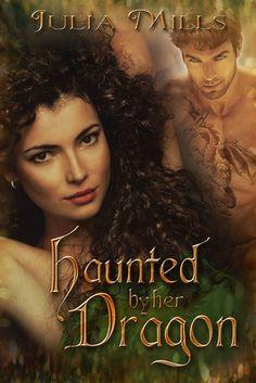 Haunted by her Dragon ~ Cover Design: Linda Boulanger ~ http://indtale.com/