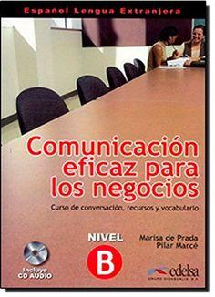 Comunicacion Eficaz Para Los Negocios: Libro Del Alumno +... https://www.amazon.co.uk/dp/8477117004/ref=cm_sw_r_pi_dp_dHLHxbF4A2GVD